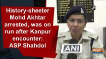 History-sheeter Mohd Akhtar arrested, was on run after Kanpur encounter: ASP Shahdol