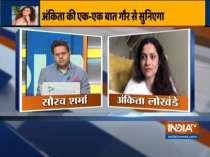 Ankita Lokhande says Sushant Singh Rajput