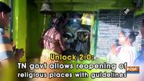 Unlock 2.0: TN govt allows reopening of religious places with guidelines