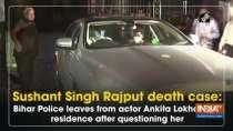 Bihar Police leaves from actor Ankita Lokhande