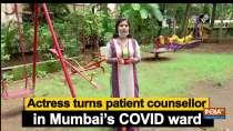 Actress turns patient counsellor in Mumbai