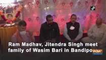 Ram Madhav, Jitendra Singh meet family of Wasim Bari in Bandipora