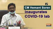 CM Hemant Soren inaugurates COVID-19 lab