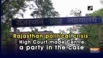 Rajasthan political crisis: High Court made Centre a party in the case