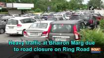 Heavy traffic at Bhairon Marg due to road closure on Ring Road