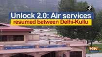 Unlock 2.0: Air services resumed between Delhi-Kullu