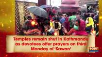 Temples remain shut in Kathmandu as devotees offer prayers on third Monday of