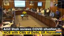 Amit Shah reviews COVID situation in NCR with CMs of Delhi, UP, Haryana