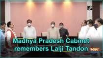 Madhya Pradesh Cabinet remembers Lalji Tandon