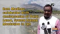 Ram Madhav celebrates birth anniversaries of Dalai Lama, Syama Prasad Mookerjee in Leh