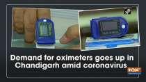 Demand for oximeters goes up in Chandigarh amid coronavirus