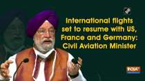 International flights set to resume with US, France and Germany: Civil Aviation Minister
