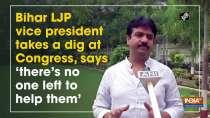 Bihar LJP vice president takes a dig at Congress, says