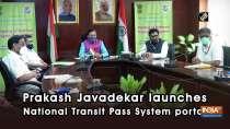 Prakash Javadekar launches National Transit Pass System portal