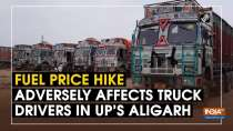 Fuel price hike adversely affects truck drivers in UP