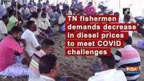 TN fishermen demands decrease in diesel prices to meet COVID challenges