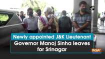 Newly appointed J&K Lieutenant Governor Manoj Sinha leaves for Srinagar