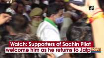 Watch: Supporters of Sachin Pilot welcome him as he returns to Jaipur
