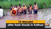 15 rescued after flash floods in Kathua