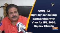 BCCI did right by cancelling partnership with Vivo for IPL 2020: Rajeev Shukla