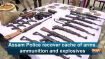 Assam Police recover cache of arms, ammunition and explosives