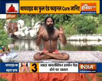 Swami Ramdev shares ayurvedic and home remedies to get rid of thyroid.