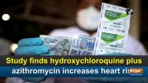 Study finds hydroxychloroquine plus azithromycin increases heart risk