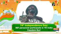 74th Independence Day: BSF personnel participate in