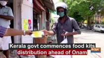Kerala govt commences food kits distribution ahead of Onam