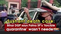 Sushant death case: Bihar DGP says Patna SP