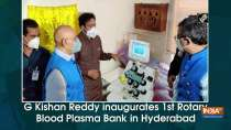 G Kishan Reddy inaugurates 1st Rotary Blood Plasma Bank in Hyderabad