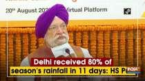 Delhi received 80% of season