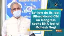 Let law do its job: Uttarakhand CM on Congress seeks DNA test of Mahesh Negi