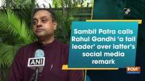 Sambit Patra calls Rahul Gandhi