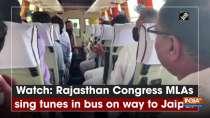 Watch: Rajasthan Congress MLAs sing tunes in bus on way to Jaipur