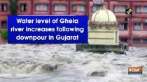 Water level of Ghela river increases following downpour in Gujarat