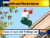 Preparations underway for Monsoon Session of Parliament