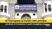 ED interrogates ex-Kerala CMO principal secretary M Sivasankar in gold smuggling case