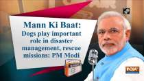 Dogs play important role in disaster management, rescue missions: PM Modi