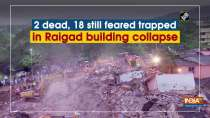 2 dead, 18 still feared trapped in Raigad building collapse