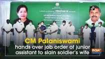 CM Palaniswami hands over job order of junior assistant to slain soldier