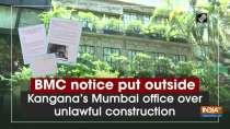 BMC notice put outside Kangana