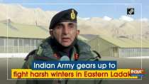 Indian Army gears up to fight harsh winters in Eastern Ladakh