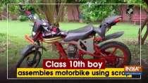 Class 10th boy assembles motorbike using scrap