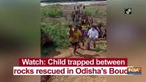 Watch: Child trapped between rocks rescued in Odisha