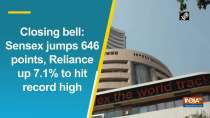 Closing bell: Sensex jumps 646 points, Reliance up 7.1% to hit record high