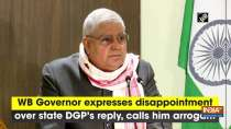 WB Governor expresses disappointment over state DGP
