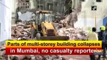 Parts of multi-storey building collapses in Mumbai, no casualty reported
