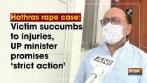 Hathras rape case: Victim succumbs to injuries, UP minister promises