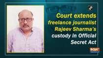 Court extends freelance journalist Rajeev Sharma